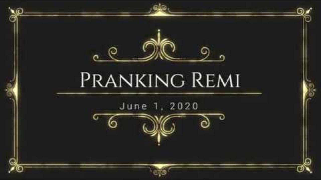 Remi Prank